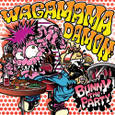 WAGAMAMADAMON/BUNNY THE PARTY